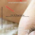 A Técnica das 3 Agulhas – Dr. Jin